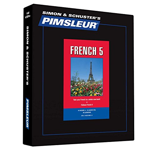 Pimsleur French Level 5 CD: Learn to Speak and Understand French with Pimsleur Language Programs (...