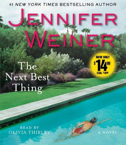 The Next Best Thing: A Novel: Weiner, Jennifer