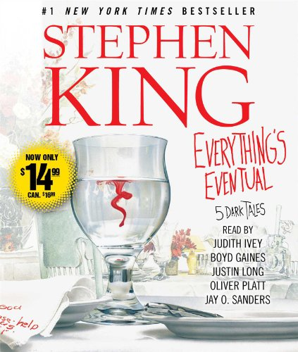 Everything's Eventual: Five Dark Tales: Stephen King