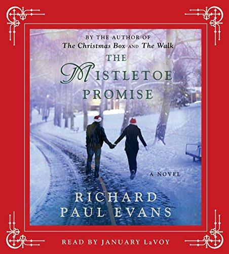 The Mistletoe Promise: Richard Paul Evans