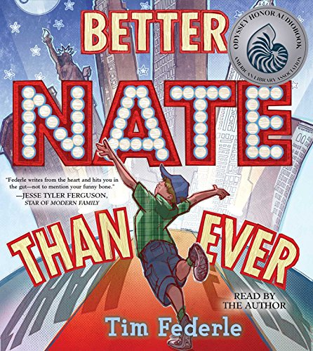 Better Nate Than Ever: Federle, Tim