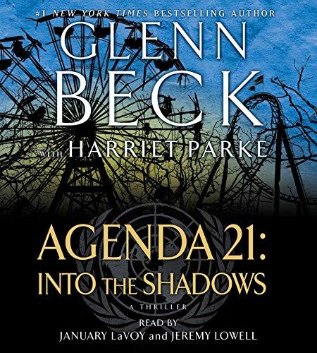 Agenda 21: Into the Shadows (Compact Disc): Glenn Beck