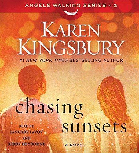 9781442376045: Chasing Sunsets: A Novel (Angels Walking)