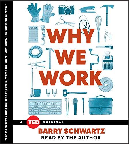 Why We Work: Schwartz, Barry