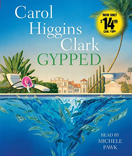 Gypped (Regan Reilly Mysteries): Clark, Carol Higgins