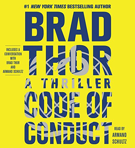 Code of Conduct: A Thriller (Compact Disc): Brad Thor