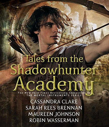 9781442384613: Tales from the Shadowhunter Academy (Shadowhunters)