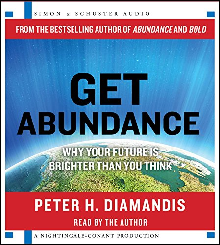 9781442388475: Get Abundance: Why Your Future is Brighter Than You Think
