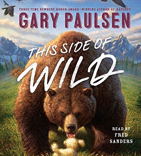 This Side of Wild: Mutts, Mares, and Laughing Dinosaurs: Paulsen, Gary