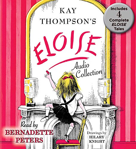 9781442391741: The Eloise Audio Collection: Four Complete Eloise Tales: Eloise , Eloise in Paris, Eloise at Christmas Time and Eloise in Moscow