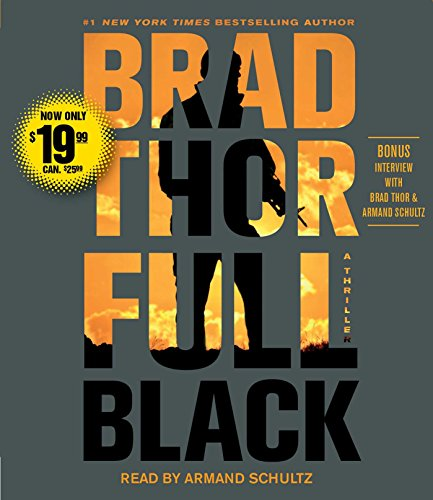 Full Black: A Thriller: Thor, Brad