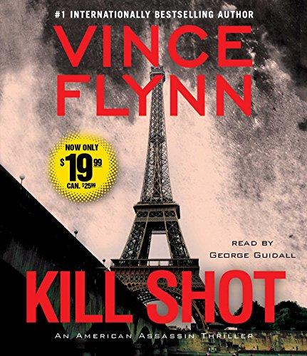 Kill Shot: An American Assassin Thriller: Flynn, Vince