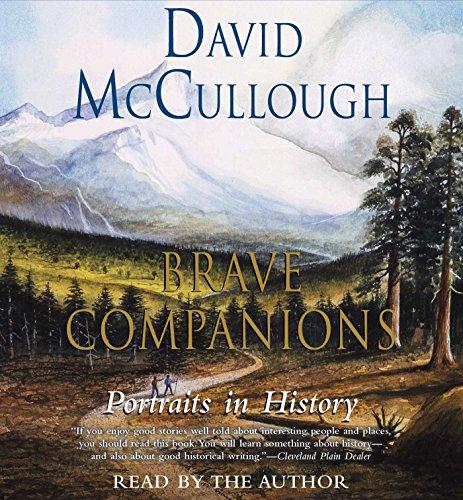 Brave Companions: Portraits in History (Compact Disc): David McCullough