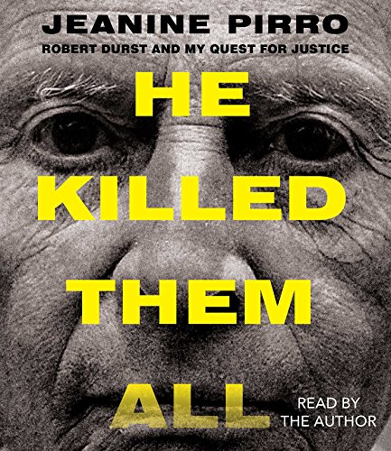 He Killed Them All: Robert Durst and My Quest for Justice (Compact Disc): Lisa Depaulo