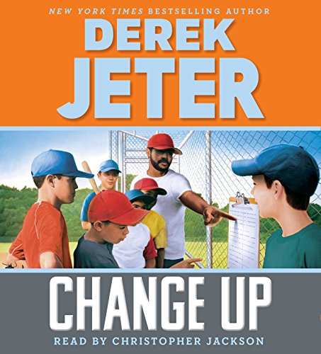 Change Up (Jeter Publishing): Derek Jeter