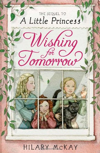 9781442401693: Wishing for Tomorrow: The Sequel to A Little Princess