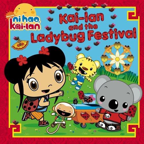 9781442401761: Kai-lan and the Ladybug Festival (Ni Hao, Kai-lan)