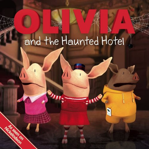 Olivia and the Haunted Hotel: Boutilier, Kate; Casemiro, Eryk