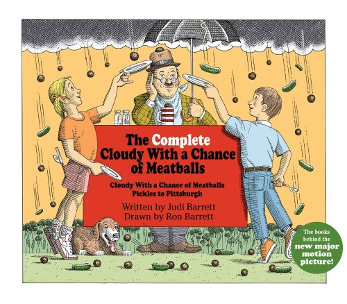 9781442401990: The Complete Cloudy with a Chance of Meatballs: Cloudy with a Chance of Meatballs; Pickles to Pittsburgh