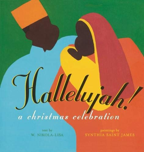 9781442402249: Hallelujah!: A CHRISTMAS CELEBRATION