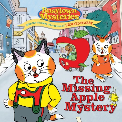 The Missing Apple Mystery (Busytown Mysteries): Ellie Seiss