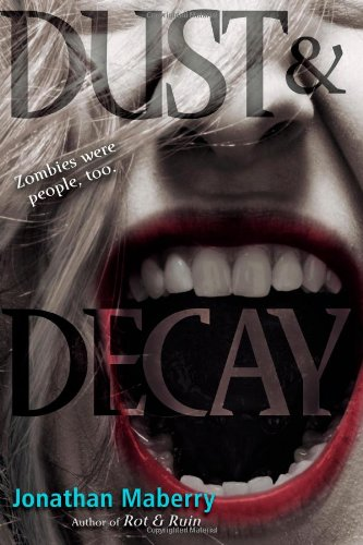 Dust & Decay (Rot & Ruin): Maberry, Jonathan