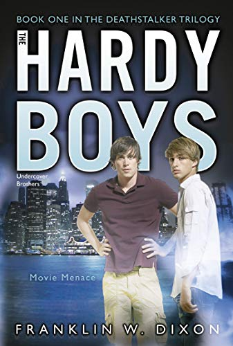9781442402584: Movie Menace: Book One in the Deathstalker Trilogy (Hardy Boys (All New) Undercover Brothers)