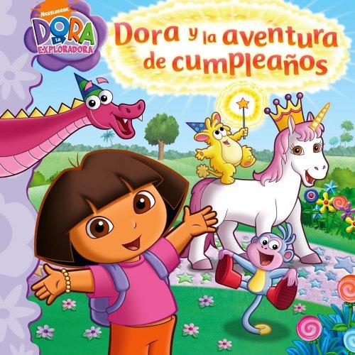 9781442402867: Dora y la aventura de cumpleaños (Dora and the Birthday Wish Adventure) (Dora la exploradora) (Spanish Edition)