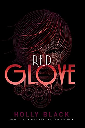 Red Glove (The Curse Workers): Black, Holly