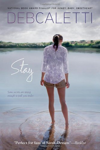Stay (1442403748) by Caletti, Deb