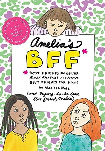 Amelia's BFF: Moss, Marissa