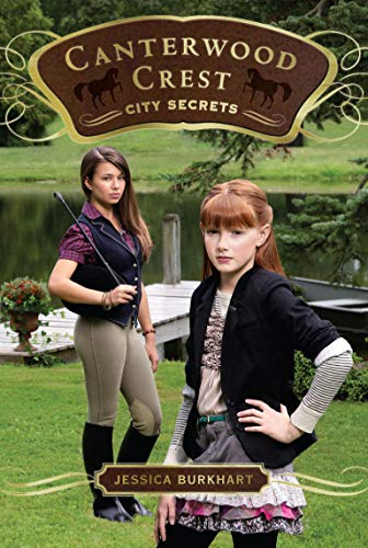 9781442403802: City Secrets (Canterwood Crest)