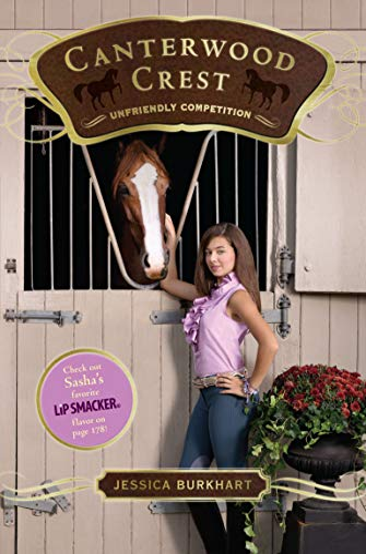 9781442403864: Unfriendly Competition (Canterwood Crest)