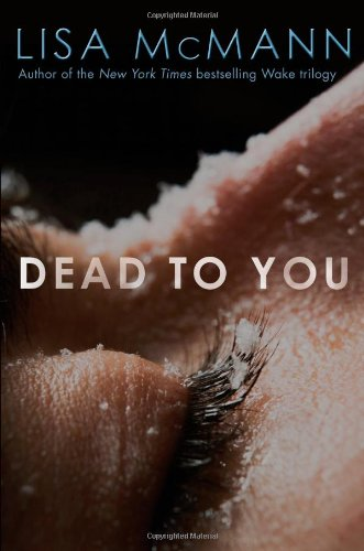 9781442403888: Dead to You