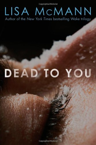 9781442403895: Dead to You