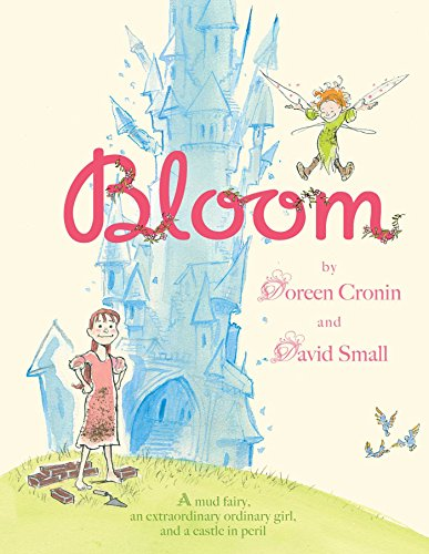 Bloom: Small, David and Doreen Cronin