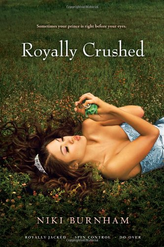 9781442406483: Royally Crushed: Royally Jacked, Spin Control, Do-Over