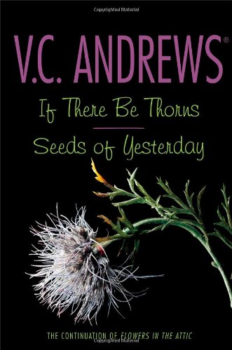 9781442406568: If There Be Thorns / Seeds of Yesterday