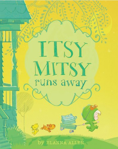 9781442406711: Itsy Mitsy Runs Away