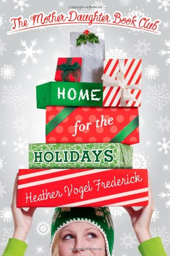 HOME FOR THE HOLIDAYS The Mother Daughter Book Club (Signed)