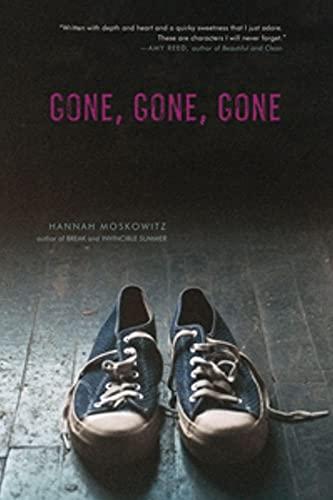 Gone, Gone, Gone: Moskowitz, Hannah