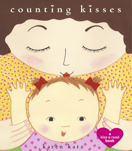 9781442407923: Counting Kisses: A Kiss & Read Book