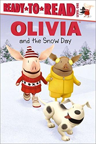 Olivia and the Snow Day (Ready-To-Read Olivia - Level 1 (Quality)): McDoogle, Farrah
