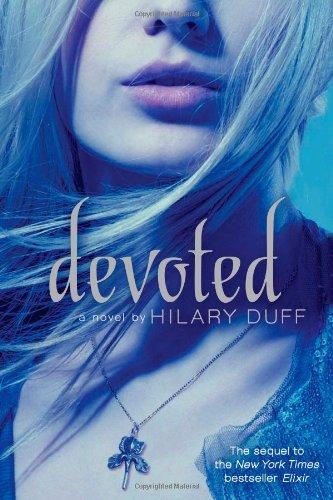 9781442408562: Devoted: An Elixir Novel