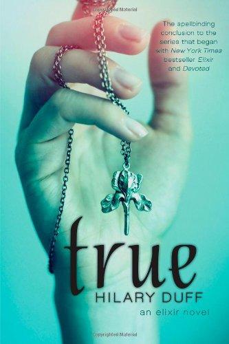 True (Elixir): Duff, Hilary; Allen, Elise