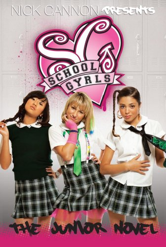 9781442408692: School Gyrls: The Junior Novel
