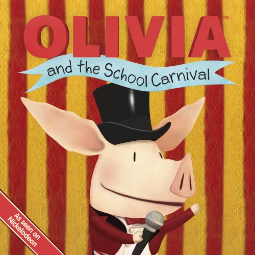 9781442408708: OLIVIA and the School Carnival (Olivia TV Tie-in)