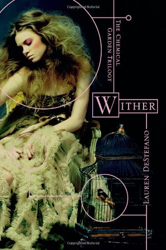 9781442409064: Wither (Chemical Garden Trilogy (Quality))