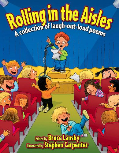 9781442411272: Rolling in the Aisles (Revision): A Collection of Laugh-Out-Loud Poems (Giggle Poetry)