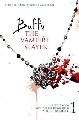 9781442412095: Buffy the Vampire Slayer 1: Coyote Moon; Night of the Living Rerun; Portal Through Time